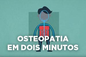Osteopatia em dois minutos