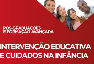 Intervenção Educativa e Cuidados na Infância - Instituto Piaget
